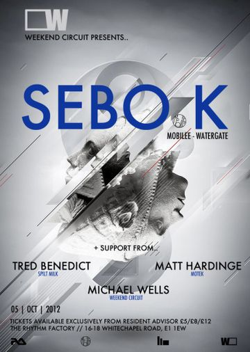 2012-10-05 - Weekend Circuit Presents Sebo K, Rhythm Factory.jpg