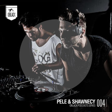 2013-06-30 - Pele & Shawnecy - Oblack Podcast Series 004.jpg