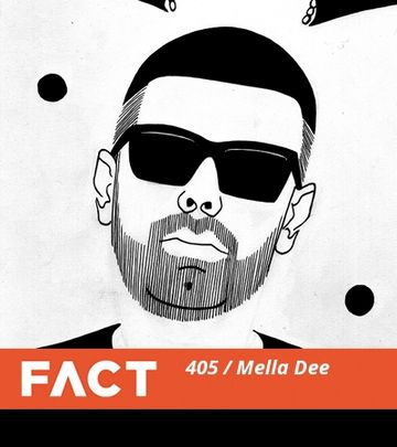 2013-10-21 - Mella Dee - FACT Mix 405.jpg