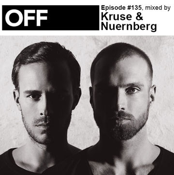 2014-04-29 - Kruse & Nuernberg - OFF Recordings Podcast 135.jpg