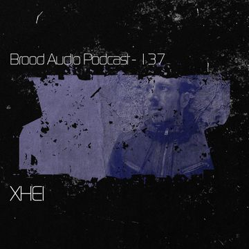 2014-08-27 - XHEI - Brood Audio Podcast (BAP137).jpg
