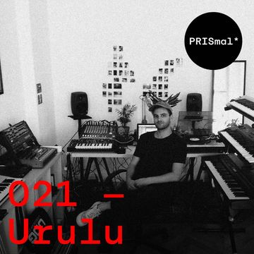 2016-12-27 - Urulu - PRISmal Podcast 021.jpg