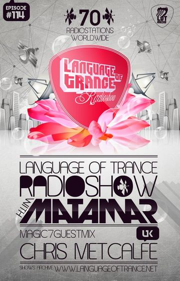 2011-07-16 - Matamar, Chris Metcalfe - Language Of Trance 114.jpg