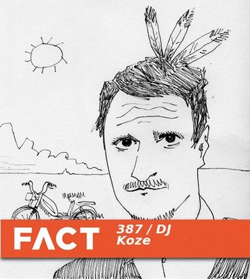 2013-06-17 - DJ Koze - FACT Mix 387.jpg