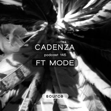 2014-12-10 - FT Mode - Cadenza Podcast 146 - Source.jpg