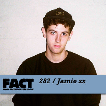 2011-09-12 - Jamie xx - FACT Mix 282.jpg