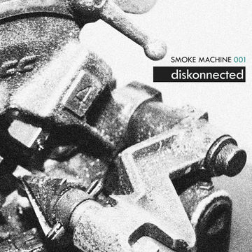 2010-11-06 - Diskonnected - Smoke Machine Podcast 001.jpg