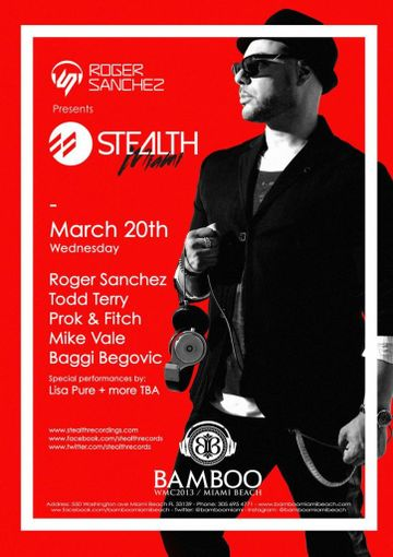 2013-03-20 - Roger Sanchez Presents Stealth Miami, Bamboo, WMC.jpg