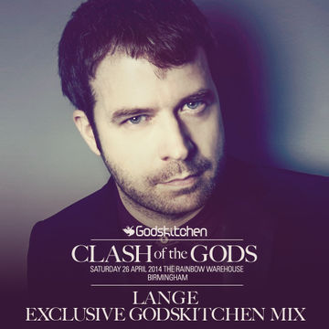 2014-02-13 - Lange - Clash Of The Gods (Lange Exclusive Godskitchen Mix).jpg