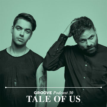 2014-05-21 - Tale Of Us - Groove Podcast 30.jpg