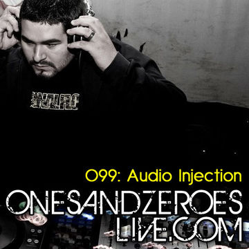 2010-11-14 - Audio Injection - OnesAndZeroesLive Podcast 099.jpg