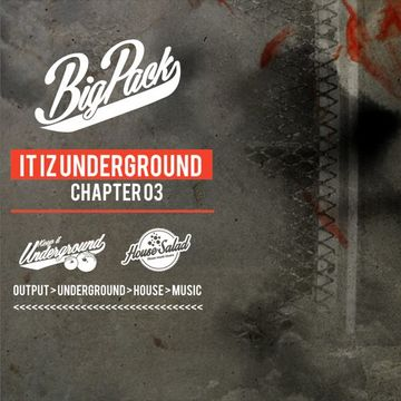 2014-04-22 - Big Pack - It Iz Underground 03 (Promo Mix).jpg