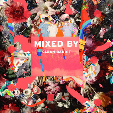 2014-05-28 - Clean Bandit - Mixed By.jpg