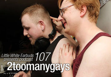 2011-12-26 - 2toomanygays - LWE Podcast 107.jpg