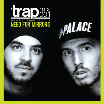 2012-08-17 - Need For Mirrors - Trap Mix 001.jpg