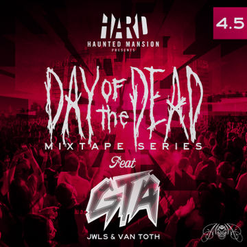 2012-10-16 - GTA - Day Of The Dead Mixtape 4.5.jpg