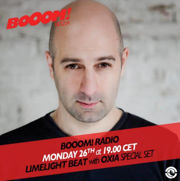2013-08-26 - Oxia b2b Nicolas Masseyeff - Limelight Beat, Booom! Radio, Ibiza Global Radio.jpg