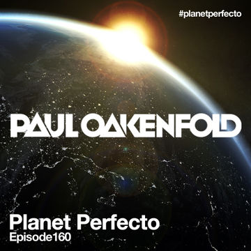 2013-11-25 - Paul Oakenfold - Planet Perfecto 160, DI.FM.jpg
