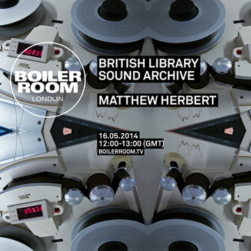 2014-05-16 - Boiler Room London - British Library Sound Archive.jpg