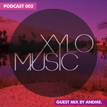 2014-09-06 - AndMe - Xylo Music Podcast 002.jpg