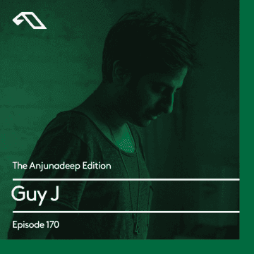 2017-10-05 - Guy J - The Anjunadeep Edition 170.png