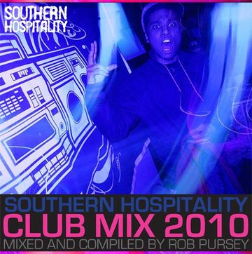 2010-11-29 - Rob Pursey - Southern Hospitality Club Mix 2010.jpg