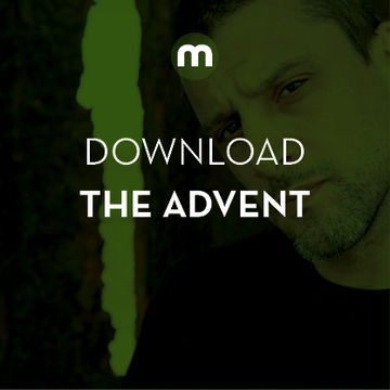 2014-10-10 - The Advent - I Love Techno Podcast (Mixmag Download).jpg