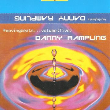 Copy of (1997.xx.xx) Moving Beats Volume 5 Danny Rampling.jpg
