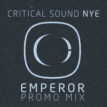 2012-11-26 - Emperor - Critical Sound NYE Promo Mix.jpg