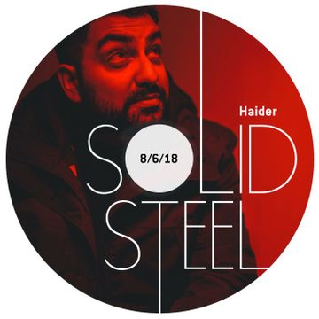 2018-06-08 - Everything Is Recorded, Haider - Solid Steel -2.jpg