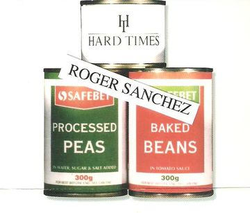 Hard Times - Roger Sanchez (Processed Peas - Baked Beans).jpg