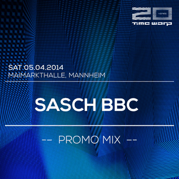 2014-03-09 - Sasch BBC - Time Warp Promo Mix.png