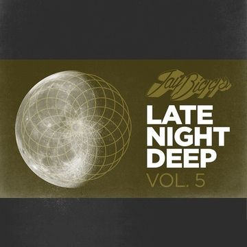 2014-04-13 - Jay Biggs - Late Night Deep Vol. 5.jpg