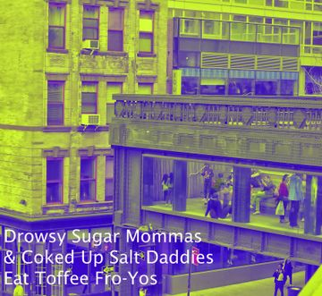2014-05-15 - Inhead-Kay - Disco Blasphemy 013 - Drowsy Sugar Mommas & Coked Up Salt Daddies Eat Toffee Fro-Yos.jpg