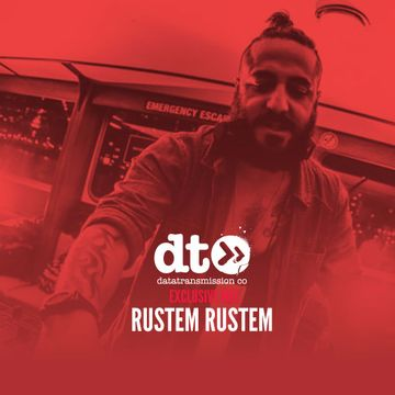 2017-08-10 - Rustem Rustem - Data Transmission Mix Of The Day.jpg