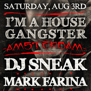 2013-08-03 - I'm A House Gangster, Studio 80 -2.jpg