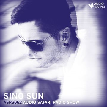 2016-01-04 - Sino Sun - Audio Safari Radio Show 062.jpg