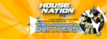 2013-07-03 - The Martinez Brothers @ House Nation, Teatro Ambassador.jpg