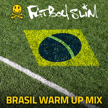 2014-01-29 - Fatboy Slim - Brasil Warm Up Mix.jpg