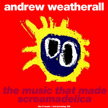 weatherall-screamadelica-bbc6-front.png