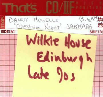 1997-07-05 - Danny Howells @ Jakkara Wilkie House Edinburgh (Opening Night).jpg