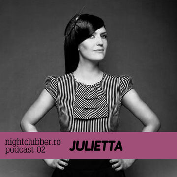2010-08-11 - Julietta - Nightclubber.ro Podcast 02.jpg