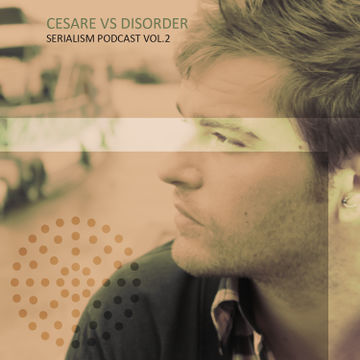2014-05-15 - Cesare vs Disorder - Serialism Podcast Vol.2.jpg