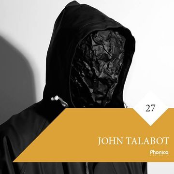 2016-08-02 - John Talabot - Phonica Mix Series 27.jpg