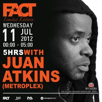 2012-07-11 - Juan Atkins @ FACT Limited Edition, Macarena.jpg