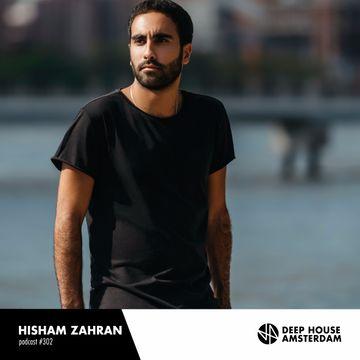 2017 08 03 Hisham Zahran Deep House Amsterdam Mixtape