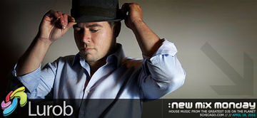 2011-04-18 - Lurob - New Mix Monday.jpg