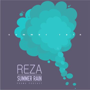 2012-07-15 - Reza - Summer Rain Promo Podcast.jpg