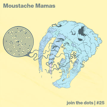 2012-04-01 - Moustache Mamas - Join The Dots Podcast 25.jpg