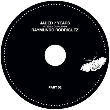 2011-10-13 - Raymundo Rodriguez - 7 Years Jaded (Promo Mix) -2.jpg